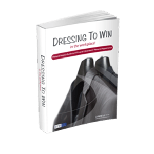 DRESSING TO WIN IN THE WORKPLACE!